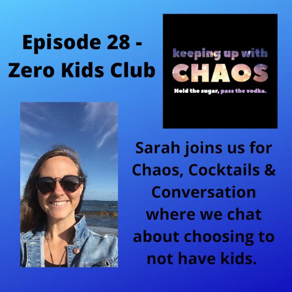 Episode 30 - Zero Kids Club
