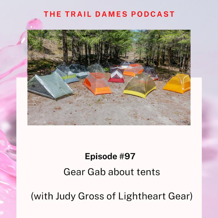 Episode #97 - Gear Gab with Judy Gross of Lightheart Gear