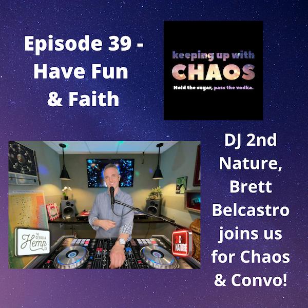 Episode 39 - Mindset. Have Fun & Faith! Image