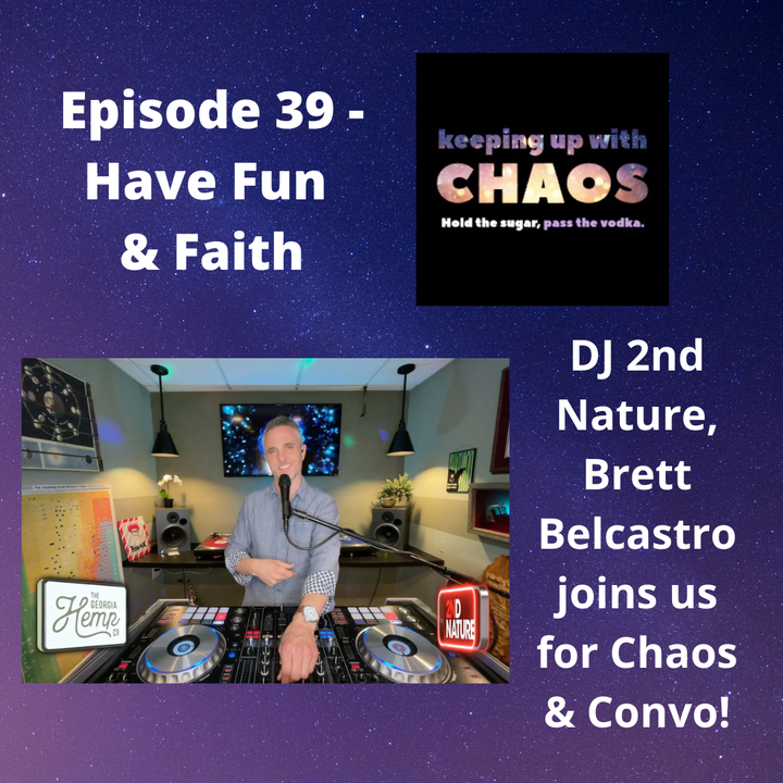 Episode 39 - Mindset. Have Fun & Faith!