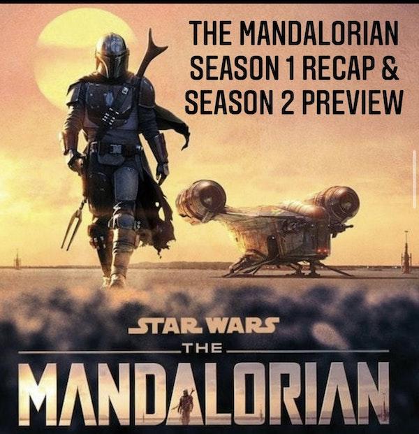 E57 The Mandalorian Season 1 Recap & Season 2 Preview Image