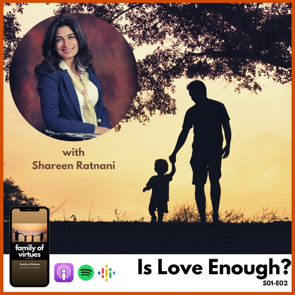 Is Love Enough? with Shareen Ratnani Image