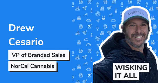 S1E8 - From the Beverage to the Cannabis Industry with Drew Cesario