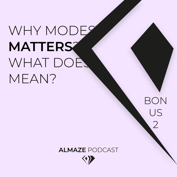 Why Modesty Matters ? What does it mean ? Bonus #2 Image