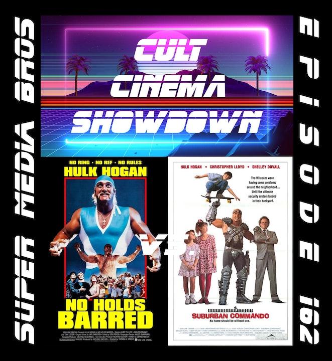 Cult Cinema Showdown 68: No Holds Barred vs Suburban Commando (Ep. 162)