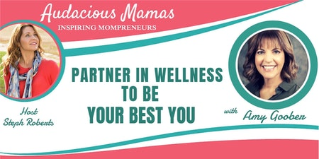 Partner in Wellness to be Your Best You with Amy Goober Image