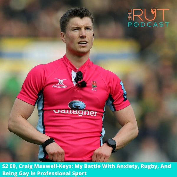 Craig Maxwell-Keys, 2020 Premiership Final Referee: Battling Anxiety and Being Gay in Rugby Image