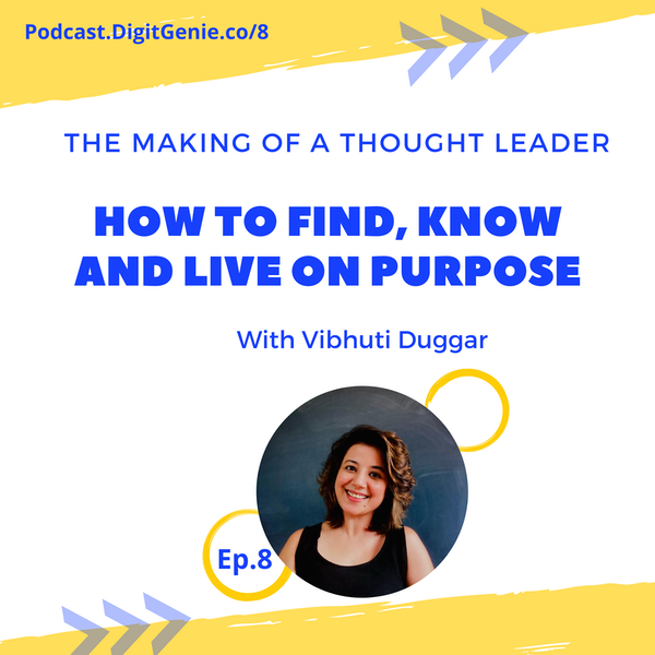 How to Find, Know and Live on Purpose?