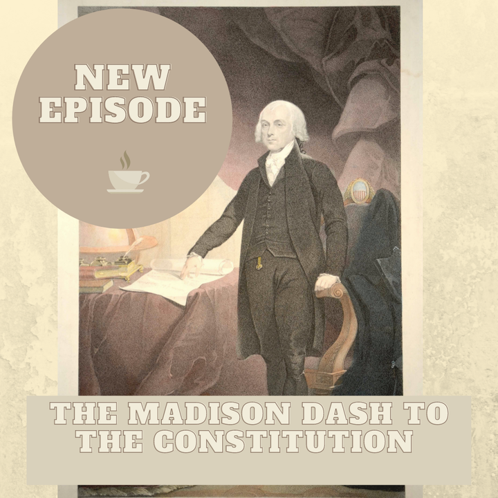 The Madison Dash to the Constitution