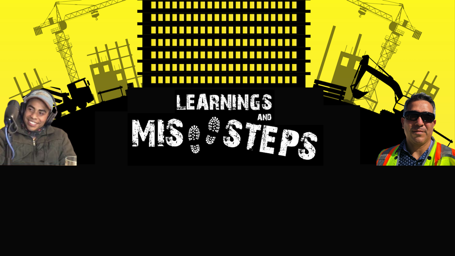Learnings and Missteps The Podcast