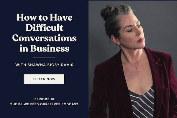 10. How To: Have Difficult Conversations in Business