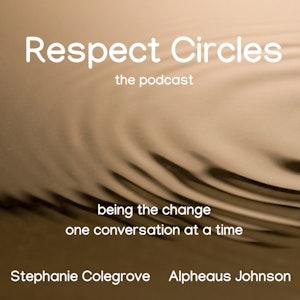 Respect Circles - The Podcast screenshot