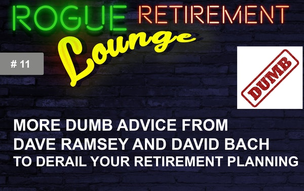 More DUMB Advice From Dave Ramsey and David Bach to Derail Your Retirement Planning