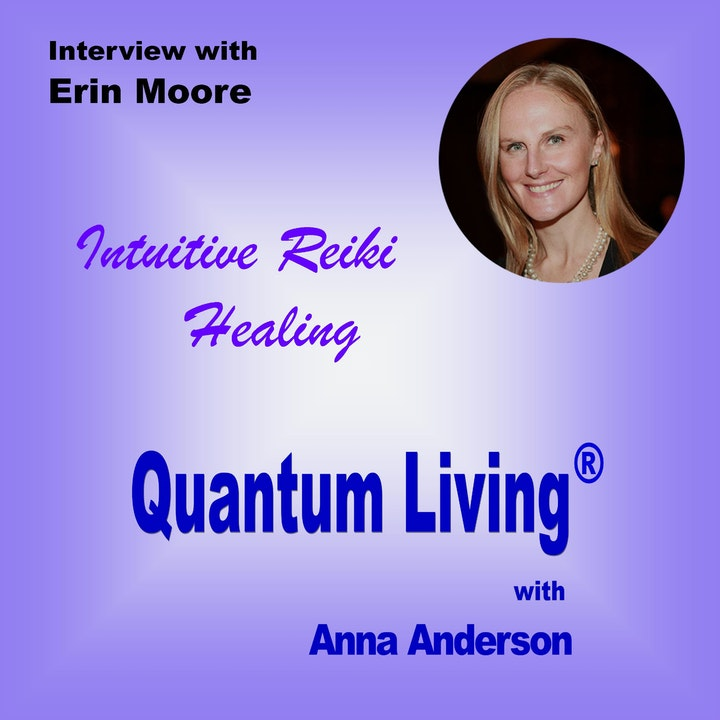 S2 E5:  Intuitive Reiki Healing with Erin Moore