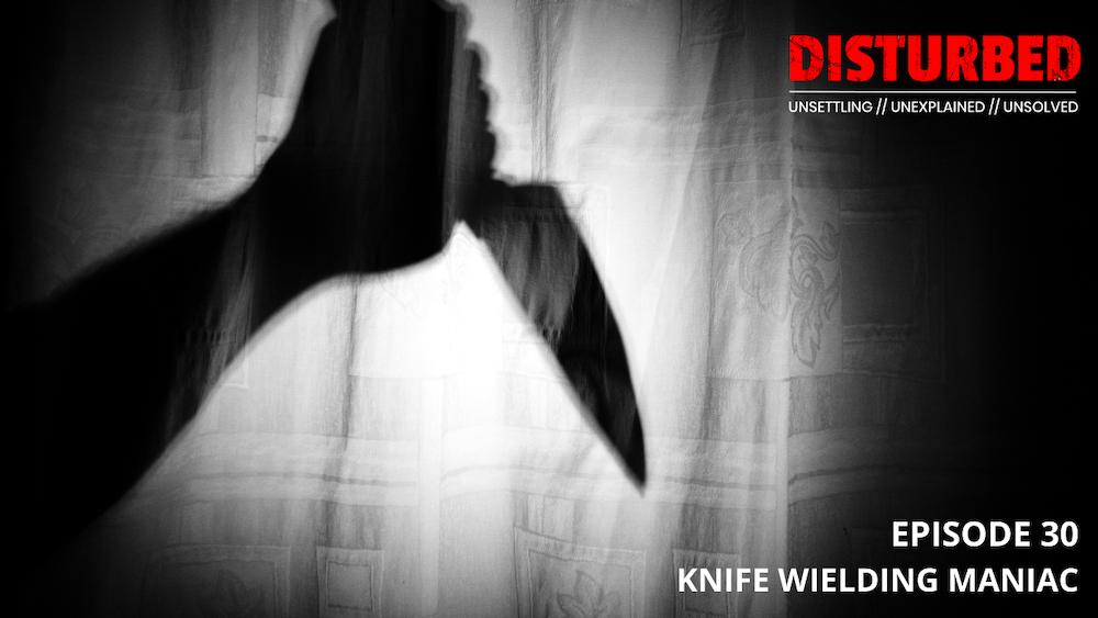 Knife Wielding Maniac