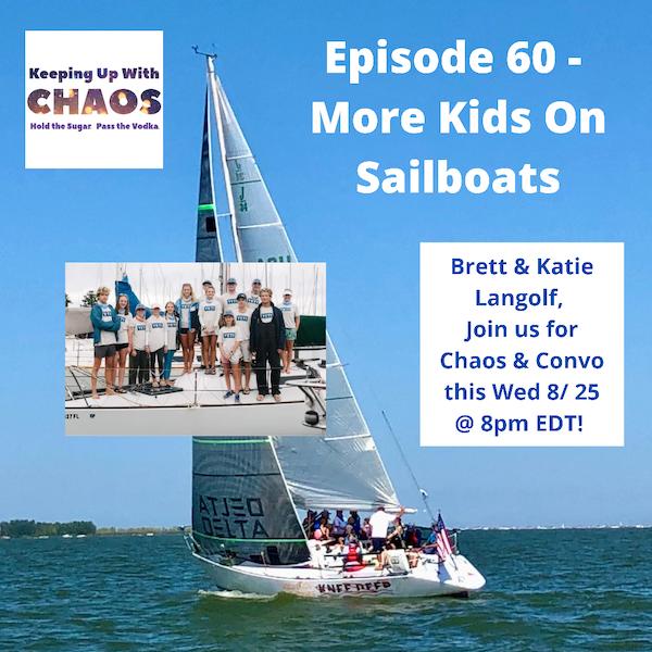 Episode 60 - More Kids On Sailboats ~ Brett & Katie Langolf Image