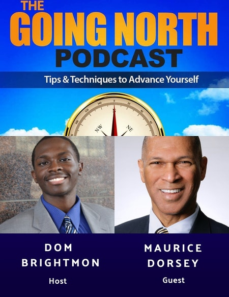 "85 - ""Businessman First"" with Maurice W. Dorsey PhD. (@mdorsey10) Image"