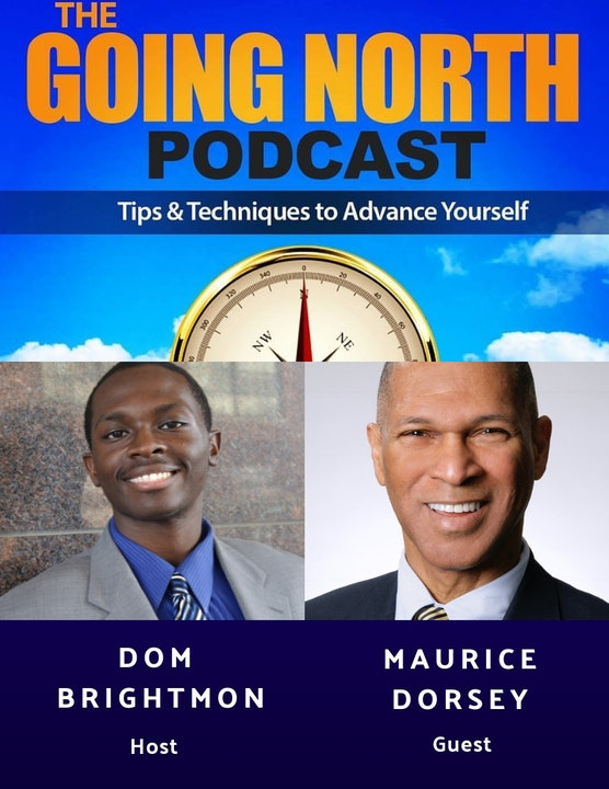 """85 - """"Businessman First"""" with Maurice W. Dorsey PhD. (@mdorsey10)"""