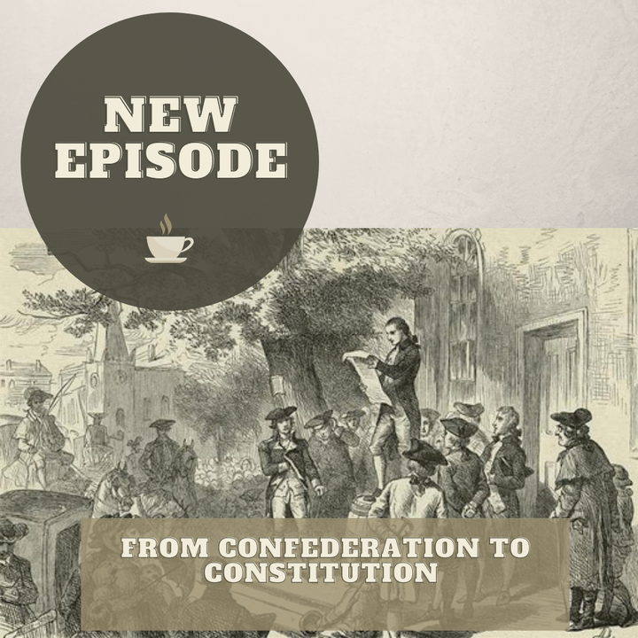 From Confederation to Constitution