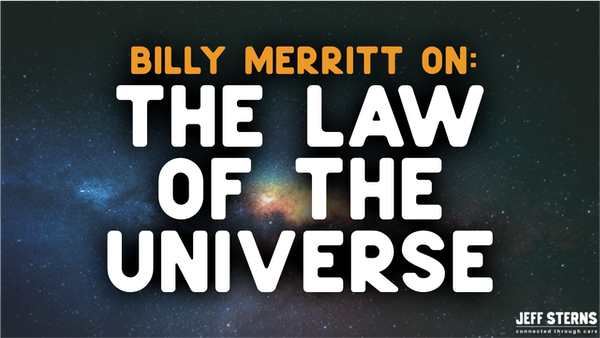 THE LAW OF THE UNIVERSE- BILLY W. MERRITT Image