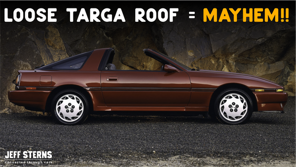 WHAT HAPPENS WHEN YOU DON'T RACHET DOWN THE TARGA TOP ON YOUR NEW '86.5 SUPRA?!? Image