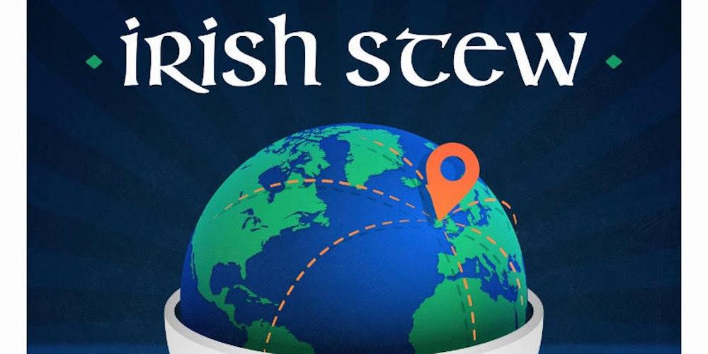 NEWS RELEASE: Irish Stew Podcast Launches its Global Irish Nation Conversation