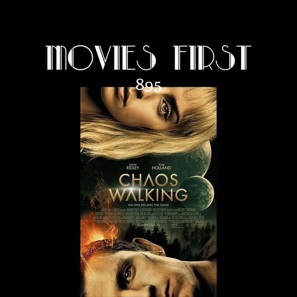 Chaos Walking (Adventure, Sci-Fi) (the @MoviesFirst review) Image