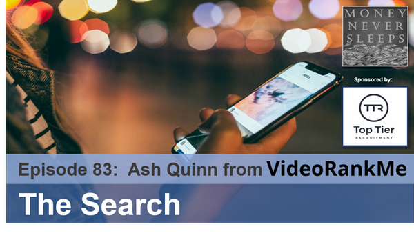083: The Search: Ash Quinn & VideoRankMe Image