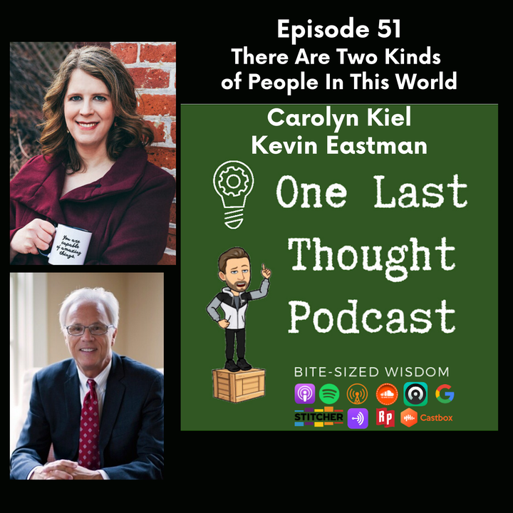Episode image for There Are Two Kinds of People In this World - Carolyn Kiel, Kevin Eastman - Episode 51