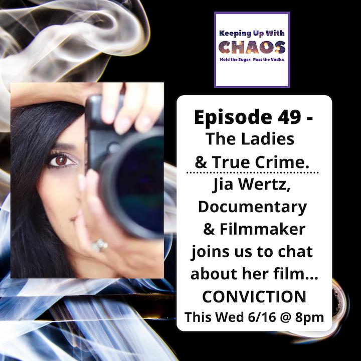 Episode 49 - The Ladies & True Crime
