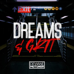 Dreams & Grit