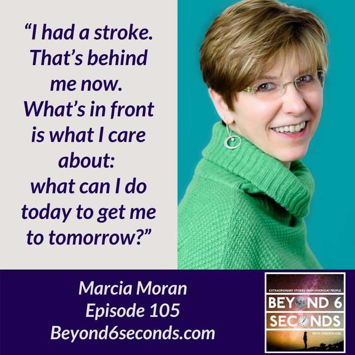Episode 105: Moving forward after a stroke with Marcia Moran