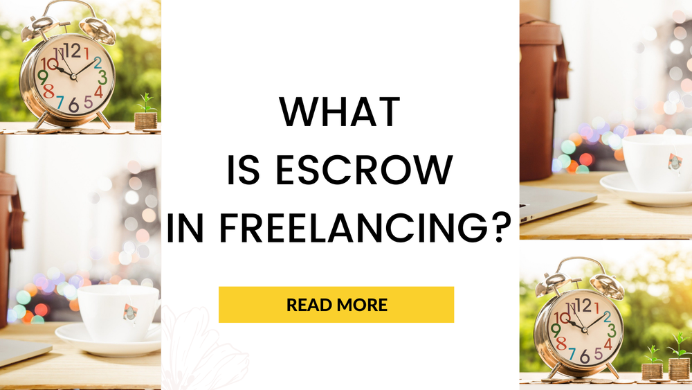 What is Escrow in Freelancing?