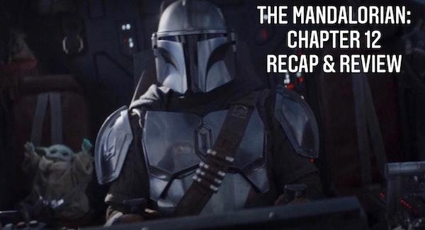 E64 The Mandalorian Chapter 12: The Siege Recap & Review Image