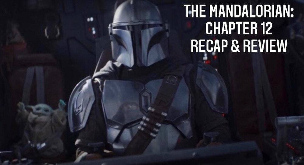 E64 The Mandalorian Chapter 12: The Siege Recap & Review