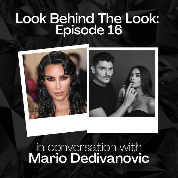 Episode 16: Mario Dedivanovic | Makeup by Mario, Kim Kardashian Met Gala 2019 Image