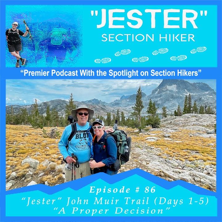"Episode #86 - ""Jester"" John Muir Trail (Days 1-5)"