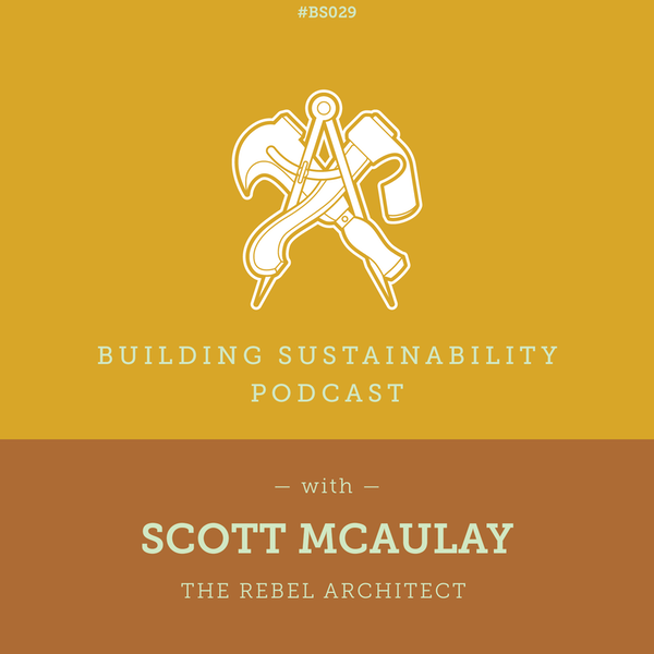 The Rebel Architect - Scott McAulay - BS29 Image