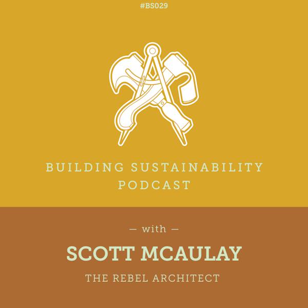 The Rebel Architect - Scott McAulay - BS29 Image