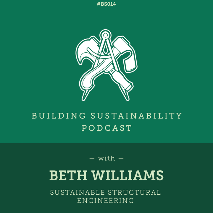 Sustainable Structural Engineering - Beth Williams