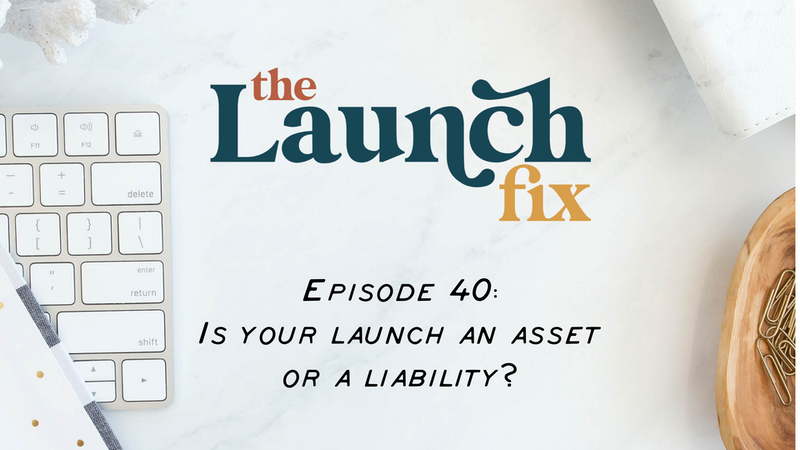 Is your launch an asset or a liability?