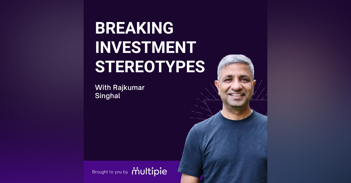 Breaking Investment Stereotypes with Rajkumar Singhal Newsletter Signup