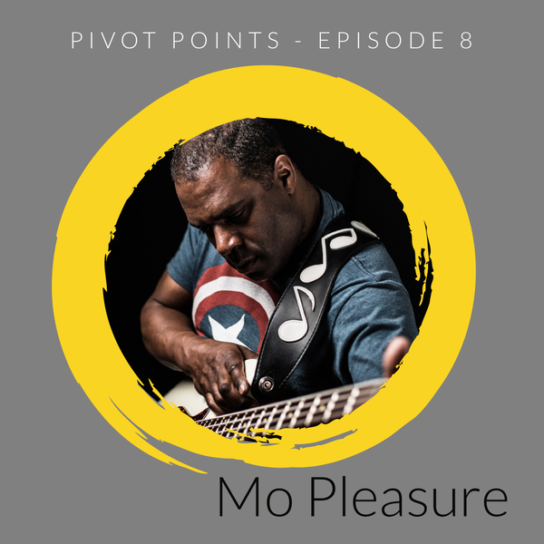 Pivoting through Music (with Mo Pleasure)