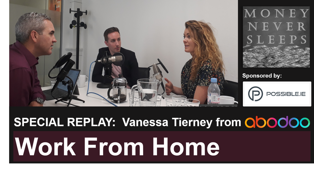 081: [REPLAY] Work From Home - Vanessa Tierney & Abodoo