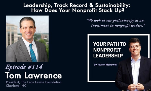 114: Leadership, Track Record & Sustainability: How Does Your Nonprofit Stack Up? (Tom Lawrence) Image