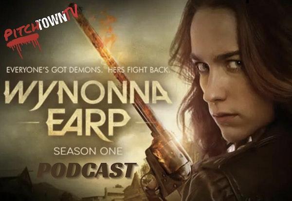 E147 Wynonna Earp Season 1 Review! Pitchtown Follow up! Image