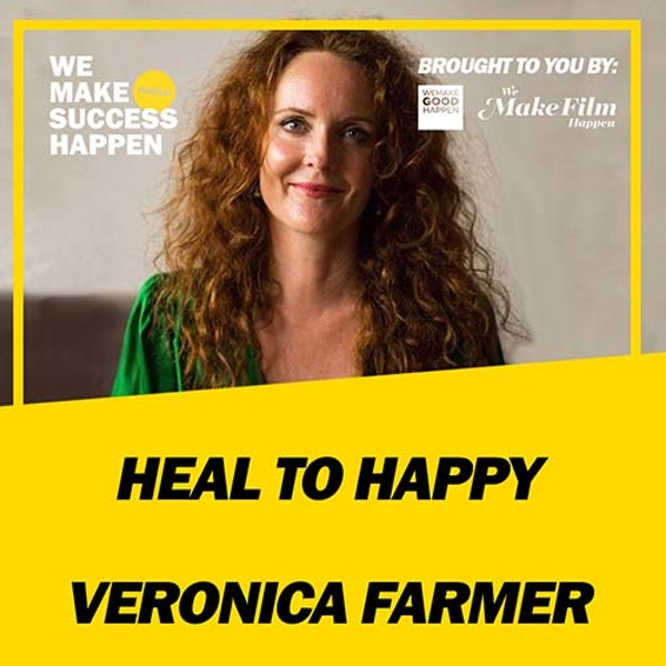 Heal To Happy - Veronica Farmer | Episode 33 Image