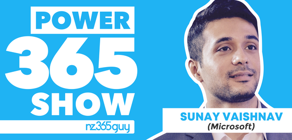 Power Automate as a Platform with Sunay Vaishnav