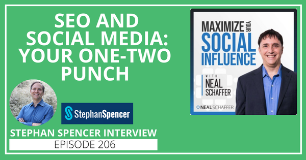 206: SEO & Social Media: Your One-Two Punch [Stephan Spencer Interview] Image
