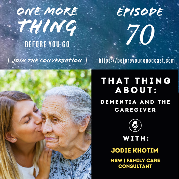 That Thing About Dementia and The Caregiver Image